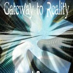 Again with the book reviews: Gateway to Reality
