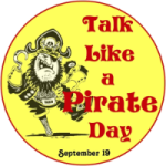 Pirates, Cantankerousness, and a great birthday weekend